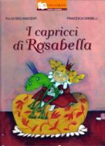 I capricci di Rosabella, della scrittrice Fulvia degl'Innocenti