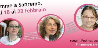 Festival di Sanremo: tornano le #mammeasanremo!