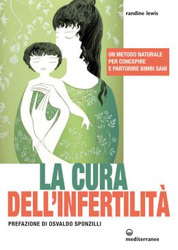 La cura infertilità Randine Lewis
