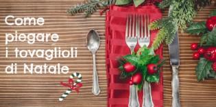 Come piegare i tovaglioli per la tavola di Natale