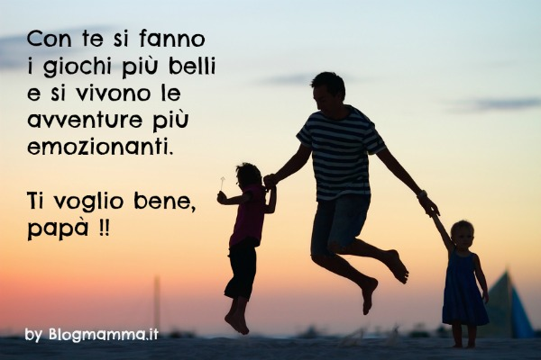 frasi di auguri per la festa del papà - blogmamma.it : blogmamma.it