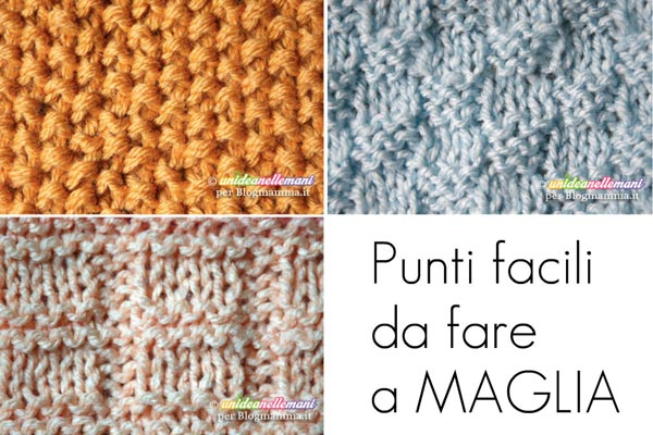 punti facili da fare a maglia - blogmamma.it : blogmamma.it