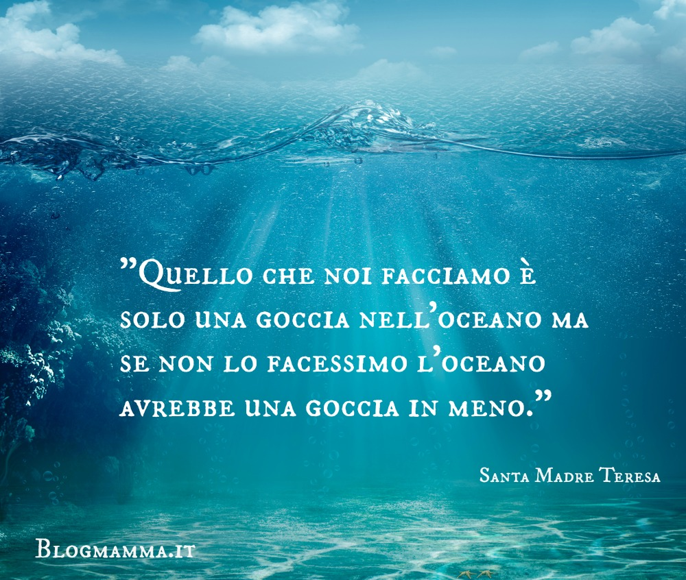 abbastanza Madre-Teresa-frasi-poesie-vita-goccia - Blogmamma.it : Blogmamma.it AO71