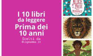 10 libri da leggere prima dei 10 anni