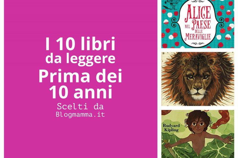10 libri da leggere prima 10 anni