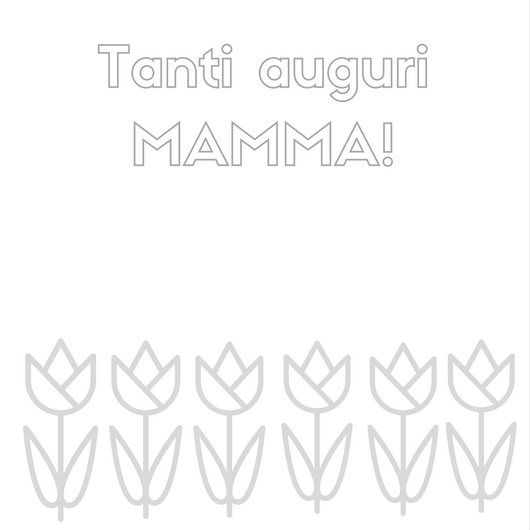 festa della mamma biglietti da colorare con tulipani